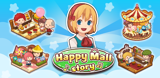 happy mall story mod apk - Happy Mall Story: Sim Game Apk indir - Para Hileli Mod v2.3.1