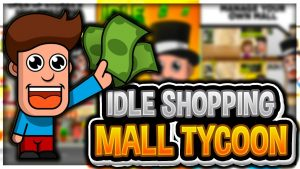 idle shopping mall empire hile 300x169 - From Zero to Hero: Cityman Apk indir - Para Hileli Mod v1.5.0